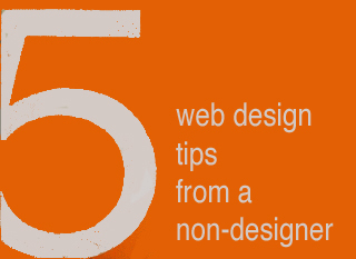5 Web Design Ideas From A Non-Designer | Digital-News on Scoop.it today | Scoop.it