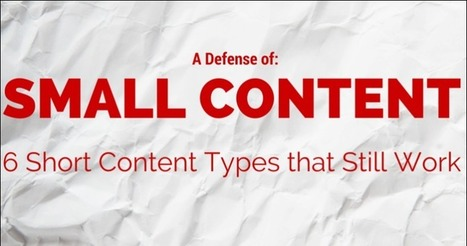 Small is Beautiful: 6 Shorter Blog Post Types that Work | Curation & The Future of Publishing | Scoop.it