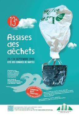 SAVE THE DATE - 23/24 septembre à Nantes, 13° Assises des déchets | Gestion des services aux usagers | Scoop.it