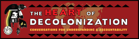 Heart of Decolonization Gathering | Community Village Daily | Scoop.it