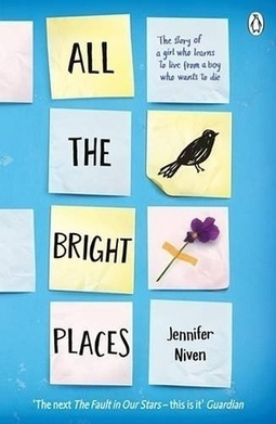 All the Bright Places by Jennifer Niven – review   Young Adult Books   Scoop.it