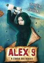 Pedacinho Literário: Alex 9 - A Coroa dos Deuses, Martin S. Braun [Opinião]   Ficção científica literária   Scoop.it