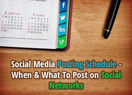 Social Media Posting Schedule – When & What to Post on Social Networks   Social Media How To   Scoop.it