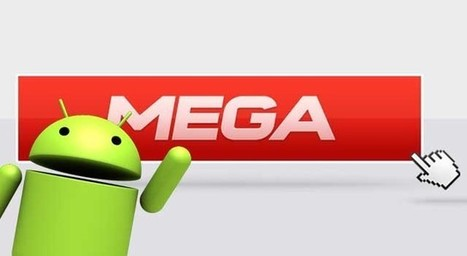Une première application MEGA Android, Mega Manager | Geeks | Scoop.it