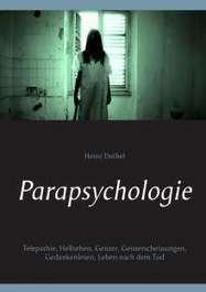 Parapsychologie Telepathie, Hellsehen, Geister, Geisterscheinungen, Gedankenlesen, Leben nach dem Tod | Book Bestseller | Scoop.it