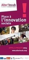 Alter'Incub organise des réunions d'information collectives | #Réseaux sociaux et #RH2.0 - #Création d'entreprise- #Recrutement | Scoop.it