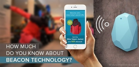 How Much Do You Know about Beacon Technology? | Awesome presentation | Scoop.it