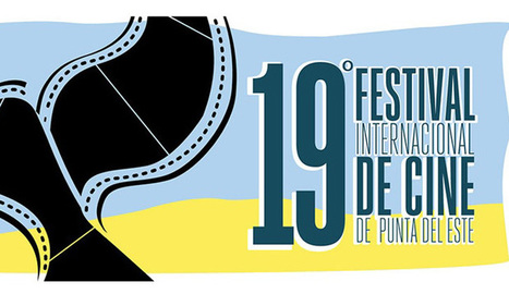 El 19° Festival Internacional de Cine de Punta del Este se realizará del 21 al 27 de febrero en salas y espacios simultáneos | La Red 21 | Kiosque du monde : Amériques | Scoop.it