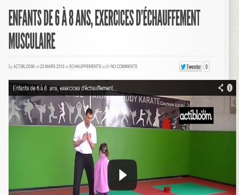 Enfants de 6 à 8 ans, exercices d'échauffement musculaire | Actibloom Sport | Actibloom, Vidéos d'éveil au sport pour enfants | Scoop.it