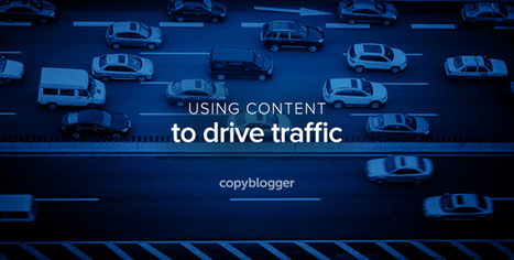 #GrowthHacking : 5 Ways to Get More Traffic with Content Marketing | Técnicas de Growth Hacking: | Scoop.it