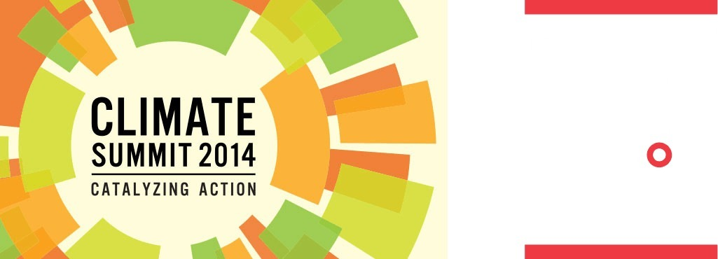 2014 CLIMATE SUMMIT - Climate Change Will Impact Us All : Climate Week Sept 22-28, 2014