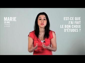 Est-ce que j'ai fait le bon choix d'études ? Marie, 25 ans | Français | Scoop.it