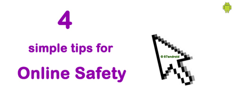 4 tips to protect yourself online - 87android | 87android - a technology blog | Scoop.it
