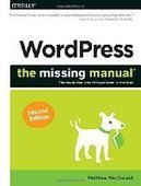 WordPress: The Missing Manual, 2nd Edition - PDF Free Download - Fox eBook | IT Books Free Share | Scoop.it