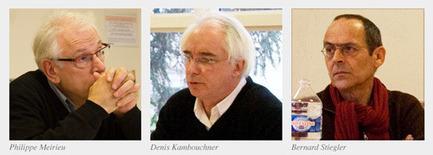 Entretien avec Denis Kambouchner, Philippe Meirieu et Bernard Stiegler | Revue Skhole.fr | Tice... Enjeux , apprentissage et pédagogie | Scoop.it