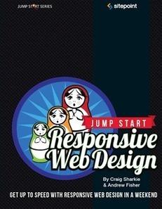 Jump Start Responsive Web Design : Jump Start Responsive Web Design | Marketing | Scoop.it