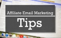 How To Get Traffic From Email Marketing For Your Affiliate Campaign   Best Practices For Email Marketing And Affiliate Marketing   Scoop.it