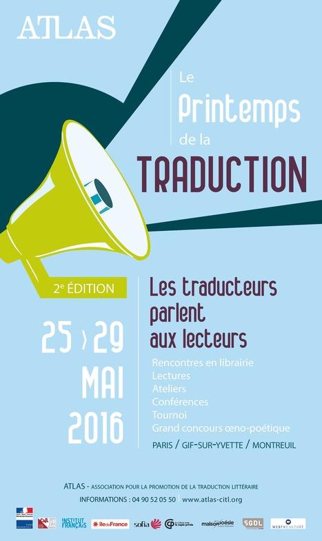 25-29 mai 2016 :: Le Printemps de la Traduction • 2e édition | TdF  |   Culture & Société | Scoop.it