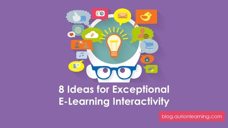 8 Ideas for Exceptional E-Learning Interactivity | Eaglenet (Moodle & Moodlerooms) | Scoop.it