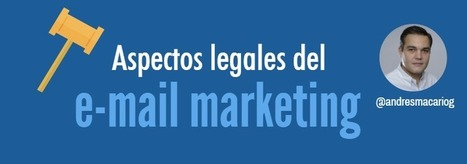 Aspectos legales del email marketing #infografia @andresmacariog | Social Media | Scoop.it