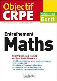 Objectif CRPE - Entraînement maths : admissibilité écrit 2017 | Les nouveautés de la médiathèque | Scoop.it