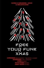 Soirée Paris - FREE YOUR FUNK le 21/12/2013 | Vie pratique | Scoop.it