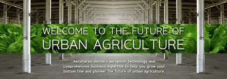 The Commercial Leader in Urban Agriculture and Farming | AeroFarms | Vertical Farm - Food Factory | Scoop.it