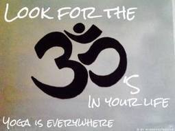 Look for the OMs in your life - Yoga is everywhere | misssfaith | Scoop.it