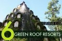 6 Green Roof Resorts from Around the World! | Sustainable Futures | Scoop.it