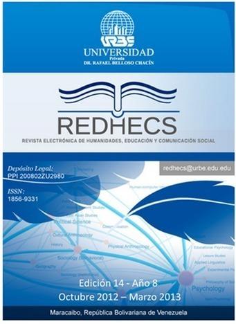 REDHECS: Revista electrónica de Humanidades, Educación y Comunicación Social | RedDOLAC | Scoop.it