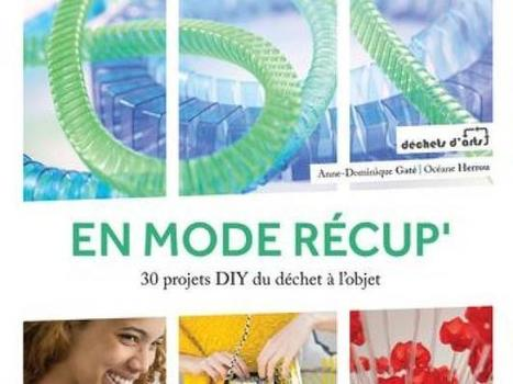«Do It Yourself» : et si on transformait nos déchets quotidiens ? | Le flux d'Infogreen.lu | Scoop.it