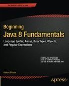 Beginning Java 8 Fundamentals - PDF Free Download - Fox eBook | Try my best | Scoop.it