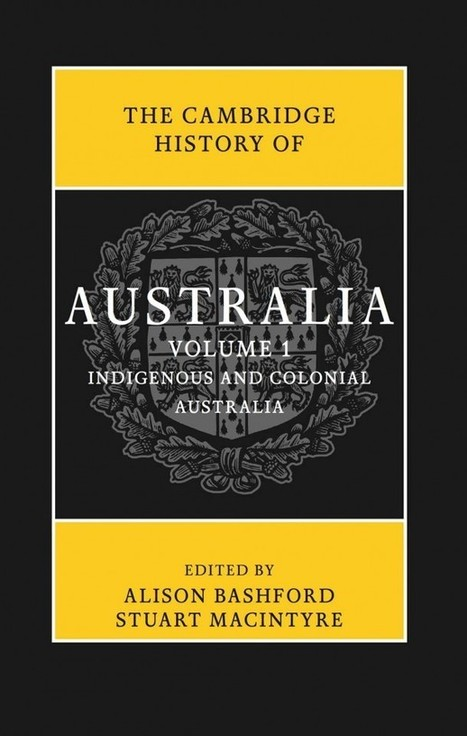 The Cambridge History of Australia launches | Inside History magazine | Teaching Society & Environment in Western Australia | Scoop.it