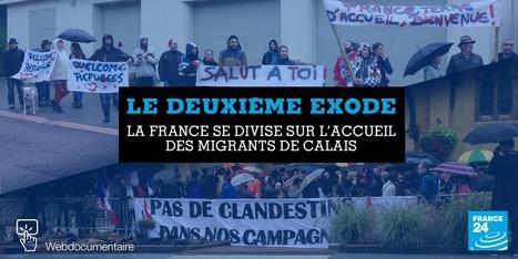 #Webdoc: Le deuxième exode : La France se divise sur l'accueil des migrants de Calais #France24 | Remue-méninges FLE | Scoop.it