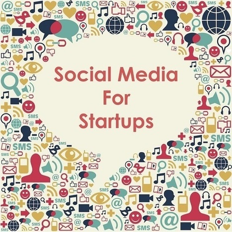 7 Quick Tips on Setting Up Your Startup On Social Media via @shane_barker | Marketing Revolution | Scoop.it