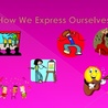 Grade 2 How We Express Ourselves