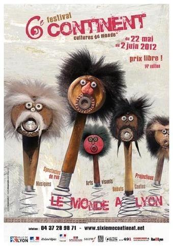Festival 6ème continent, l'affiche   LYFtv - Lyon   Scoop.it