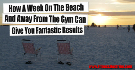 Lose Weight And Build Muscle On Vacation Without Hitting The Gym   Health & Fitness   Scoop.it