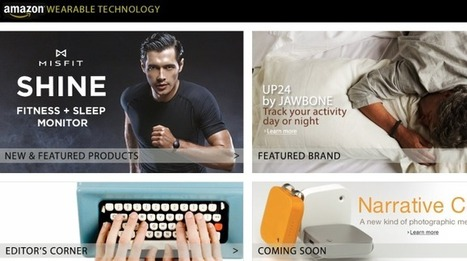 Amazon Debuts A Storefront Just For Wearable Tech   UX-UI-Wearable-Tech for Enhanced Human   Scoop.it