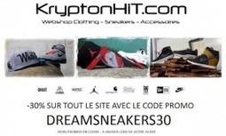 Dreamsneakers | Remise 30% Sur Tout Le Shop En Ligne Kryptonhit.com Grace à Dreamsneakers.fr | www.kryptonhit.com | Scoop.it