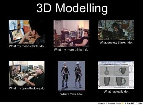 3D Modelling | What I really do | Scoop.it