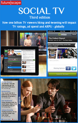 Futurescape strategy reports on the future of television - Insights into innovation in social TV | Social Intelligence | Scoop.it