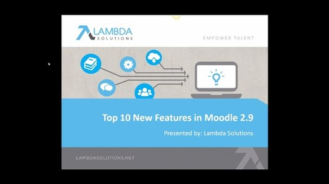 Top 10 New Features in Moodle 2.9 - webinar | Moodle and Web 2.0 | Scoop.it