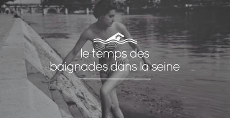 PHOTOS : cette époque où les parisiens se baignaient dans la Seine | Remue-méninges FLE | Scoop.it