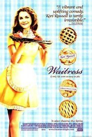 Waitress (2007) | Waitress, A Different Slice of Pie | Scoop.it