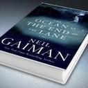 """The Ocean at the End of the Lane"": Neil Gaiman returns | Read Ye, Read Ye | Scoop.it"