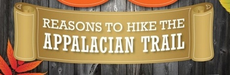 35 Reasons to Hike the Appalachian Trail (Infographic) | Appalachian Trail | Scoop.it