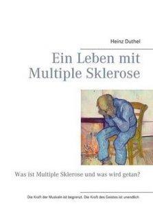 Ein Leben Mit Multiple Sklerose by Heinz Duthel (Paperback) | Book Bestseller | Scoop.it