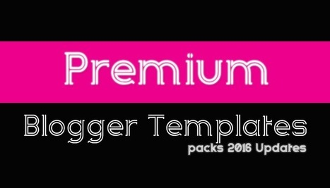 Way Templates | Best Blogger Free Responsive Templates: Themes24x7 Premium Blogger Templates Pack Updates April 2016 | Blogger themes | Scoop.it
