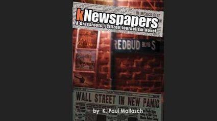kNewspapers: a Grassroots/una novela sobre el periodismo ciudadano | Periodismo ciudadano | Scoop.it
